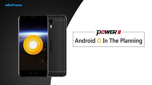 Ulefone plant ein Upgrade auf Android O für das Power 2 gegen Ende 2017